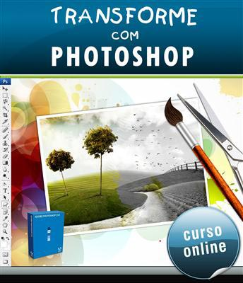 Curso Online Transforme com Photoshop